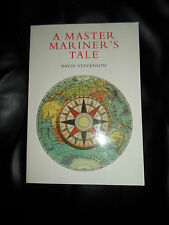 A Master Mariner's Tale By David Stevenson + Illustrated With Photos 2002