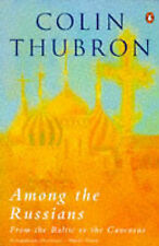 Among the Russians by Colin Thubron (Paperback, 1985)