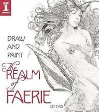 Draw and Paint the Realm of Faerie, Ed Org