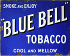 Blue Bell Tobacco - VINTAGE ADVERTISING ENAMEL METAL TIN SIGN WALL PLAQUE