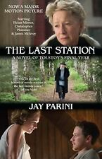 The Last Station A Novel of Tolstoy's Final Year by Jay (Larger Size Paperback)