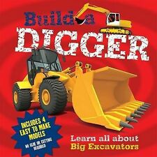 Build a Digger: Learn All About Big Excavations,Claire Hawcock,New Book mon00000