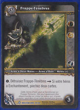 Frappe-Ténèbres -Holo-#27/30-Molten Core-FR Neuves-WOW