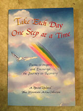 Take Each Day One Step at a Time : Poems to Inspire and Encourage... store #4065