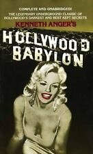 Hollywood Babylon : The Legendary Underground Classic of Hollywood's Darkest and
