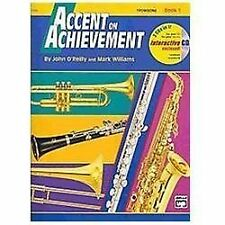 Accent on Achievement, Trombone Bk. 1 by John O'Reilly and Mark Williams...