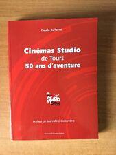 CINEMAS STUDIO DE TOURS 50 ANS D'AVENTURE