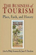 The Business of Tourism: Place, Faith, and History Hagley Perspectives on Busin
