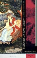 The Norton Anthology of American Literature, Sixth Edition, Volume A: Literature