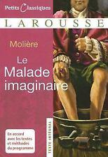 Petits Classiques Larousse Texte Integral: Le Malade Imaginaire by Molière...