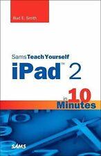 Sams Teach Yourself iPad 2 in 10 Minutes (2nd Edition) (Sams Teach Yourself -- M