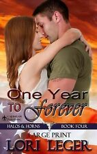 Halos and Horns: One Year to Forever Bk. 4 by Lori Leger (2014, Paperback,...