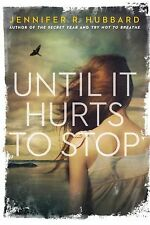 Until It Hurts to Stop-ExLibrary