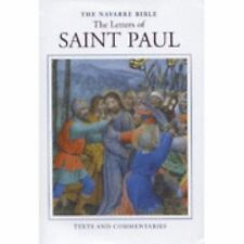 The Navarre Bible: The Letters of Saint Paul (The Navarre Bible: New Testament)