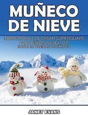 Muneco de Nieve : Libros para Colorear Superguays para Ninos y Adultos (Bono:...