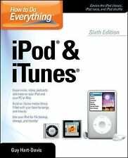 How to Do Everything iPod and ITunes 6/E by Guy Hart-Davis (2011, Paperback)
