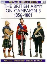 The British Army on Campaign: 1856-1881 Indian Mutiny Transvaal NW frontier