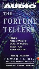 The Fortune Tellers: Inside Wall Street's Game of Money, Media and...