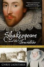 Shakespeare and the Countess: The Battle that Gave Birth to the Globe, Laoutaris
