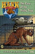 The Case of the Tricky Trap #46 (Hank the Cowdog) Erickson, John R. Paperback
