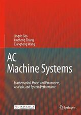 AC Machine Systems : Mathematical Model and Parameters, Analysis, and System...