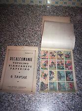 ALBUM DECALCOMANIE COMPLETO 8 TAVOLE(124 FIG)TOPOLINO-PAPERINO CARROCCIO ANNI 40