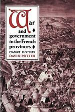 War and Government in the French Provinces by David Potter (2003, Paperback)