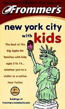 Frommer's with Kids Ser.: New York City with Kids 30 by William Hughes (2001,...