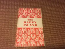 The Happy Island by Bent Danielson (hardback 1954)
