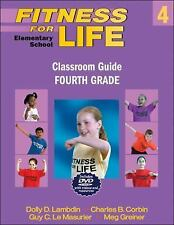 Fitness for Life: Elementary School Classroom Guide: Fourth Grade, Dolly Lambdin