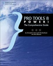 Pro Tools 8 Power!: The Comprehensive Guide