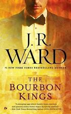 The Bourbon Kings, Ward, J.R., New Book