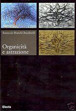 Ranuccio Bianchi Bandinelli = ORGANICITÀ E ASTRAZIONE =