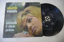 """EDOARDO VIANELLO""""UMLMENTE TI CHIEDO PERDONO- disco 45 giri RCA 1964"""""""