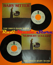 LP 45 7'' THE DISCO BABY BAND Baby sitter Nursery lullaby 1977 italy cd mc dvd