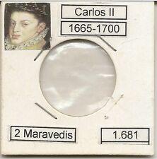 Carlos II  2 Maravedis  1681 ENVIO ORDINARIO GRATUITO  NL103