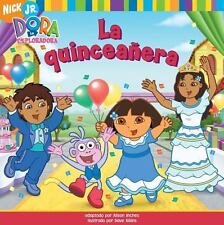 La quinceañera (The Birthday Dance Party) (Dora La Exploradora) (Spanish
