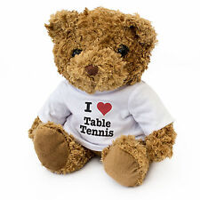 NEW - I LOVE TABLE TENNIS - Cute And Cuddly Brown Teddy Bear - Gift Present