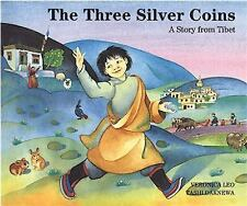The Three Silver Coins: A Story from Tibet, , Good Book