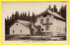 cpa 38 - AUTRANS (Isère) CHALET FORESTIER de la CROIX PERRIN