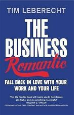 The Business Romantic: Fall back in love with your work and your life
