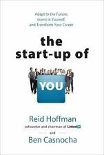 The Start-up of You: Adapt to the Future, Invest in Yourself, and Tran-ExLibrary
