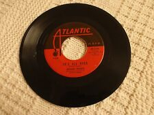 WILSON PICKETT IT'S ALL OVER/DON'T FIGHT IT ATLANTIC 2306