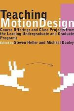 Teaching Motion Design: Course Offerings and Class Projects from the Leading Gra