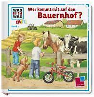 Was ist Was  Wer kommt mit auf den Bauernhof? von Eva Dix (2010, Gebunden)