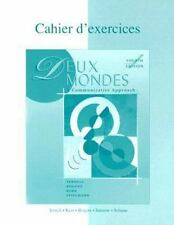 WorkbookLab Manual to accompany Deux mondes: A Communicative Approach-ExLibrary