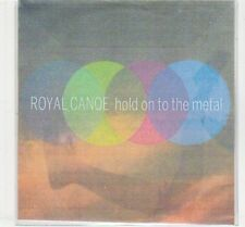 (EC615) Royal Canoe, Hold On To The Metal - 2013 DJ CD