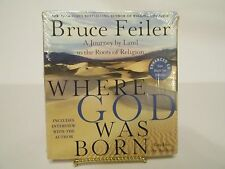 Where God Was Born : A Journey by Land to the Roots of Religion by Bruce...