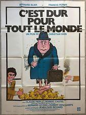Affiche C'EST DUR POUR TOUT LE MONDE Francis Perrin BERNARD BLIER 120x160cm *
