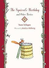 TOON TELLEGEN-THE SQUIRREL`S BIRTHDAY  BOOK NEW